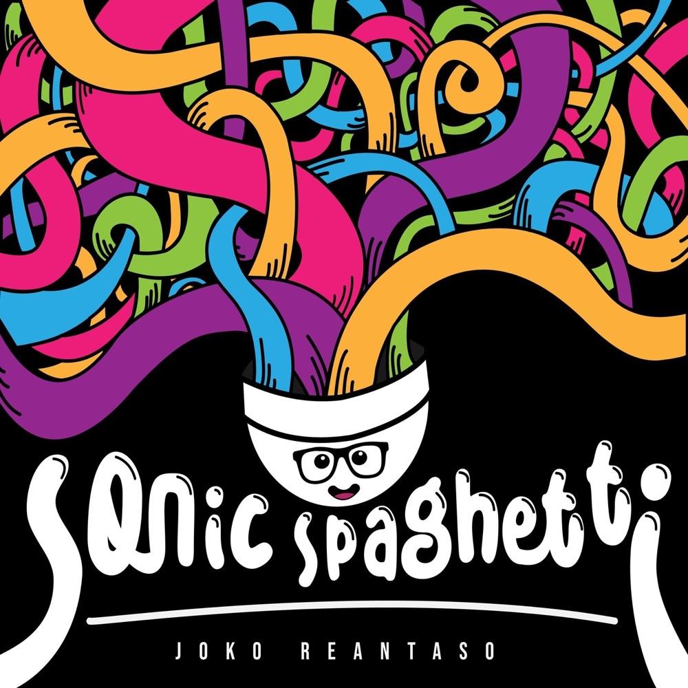 Sonic Spaghetti   Joko Reantaso